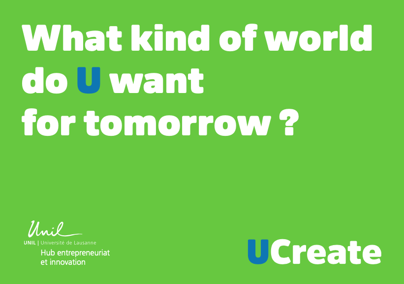 What kind of world do U want for tomorrow ? - UCreate